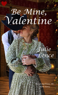 Be My Valentine -- Julie Lence